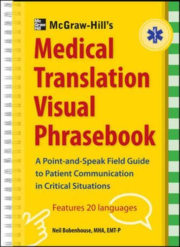 9780071801423: McGraw-Hill's Medical Translation Visual Phrasebook: 80 Key Expressions in 20 Languages