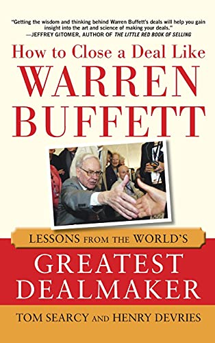 9780071801652: How to Close a Deal Like Warren Buffett: Lessons from the World's Greatest Dealmaker