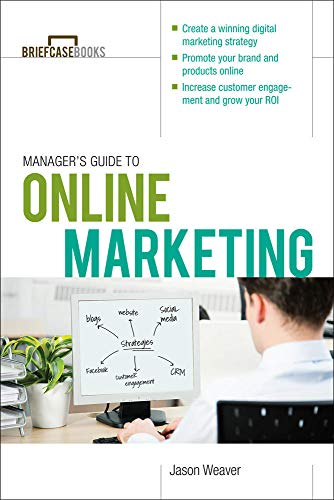 9780071801874: Manager's Guide to Online Marketing (Brief Case Books)