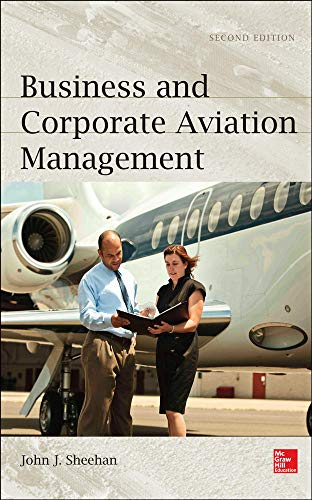 9780071801904: Business and Corporate Aviation Management, Second Edition