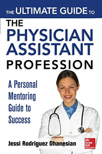 9780071801942: The Ultimate Guide to the Physician Assistant Profession