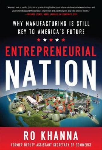 9780071802000: Entrepreneurial Nation: Why Manufacturing is Still Key to America's Future