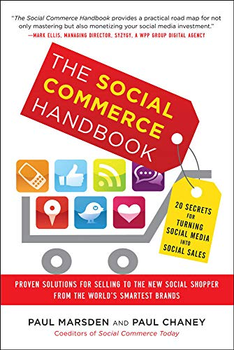 9780071802024: The Social Commerce Handbook: 20 Secrets for Turning Social Media into Social Sales