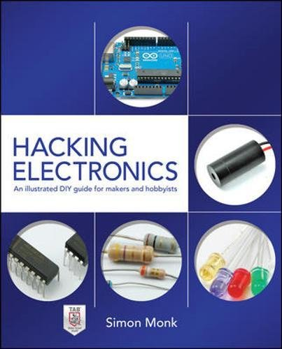 9780071802369: Hacking Electronics: An Illustrated DIY Guide for Makers and Hobbyists