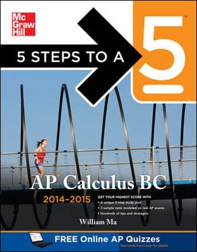 9780071802390: 5 Steps to a 5 AP Calculus BC, 2014-2015 Edition (5 Steps to a 5 on the Advanced Placement Examinations Series)