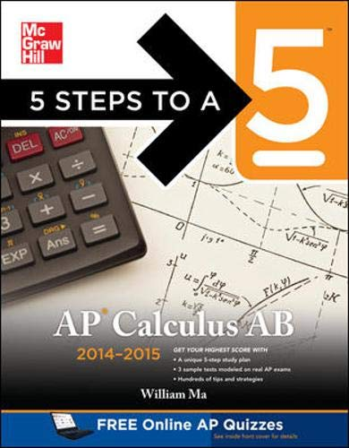 9780071802413: 5 Steps to a 5 AP Calculus AB, 2014-2015 Edition (5 Steps to a 5 on the Advanced Placement Examinations)