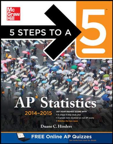 9780071802475: 5 Steps to a 5 AP Statistics, 2014-2015 Edition (5 Steps to a 5 on the Advanced Placement Examinations Series)
