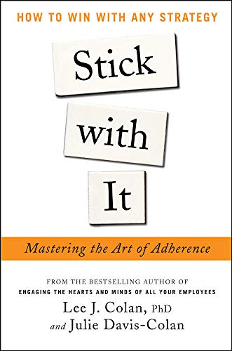 9780071802536: Stick with It: Mastering the Art of Adherence