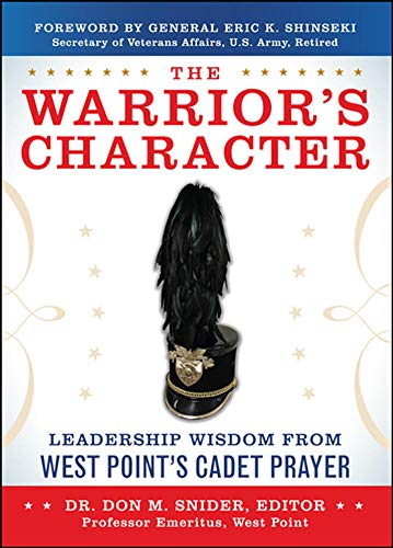 9780071802611: The Warrior's Character: Leadership Wisdom From West Point's Cadet Prayer