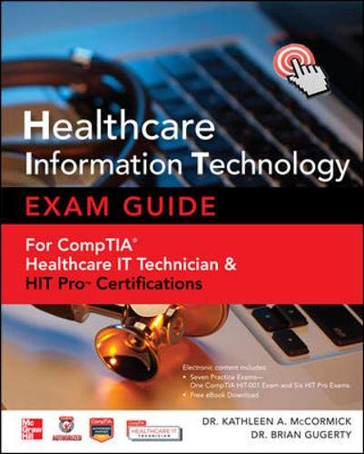 9780071802802: Healthcare Information Technology Exam Guide for CompTIA Healthcare IT Technician and HIT Pro Certifications
