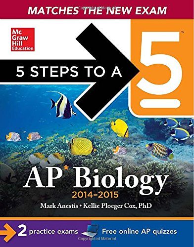 9780071802888: 5 Steps to a 5 AP Biology, 2014-2015 Edition (5 Steps to a 5 on the Advanced Placement Examinations Series)