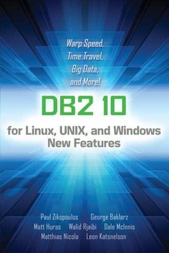 IBM DB2 Version 10: Zikopoulos, Paul