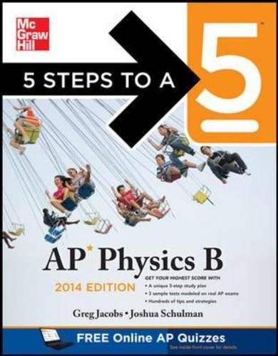 9780071802994: 5 Steps to a 5 AP Physics B, 2014 Edition (5 Steps to a 5 on the Advanced Placement Examinations)