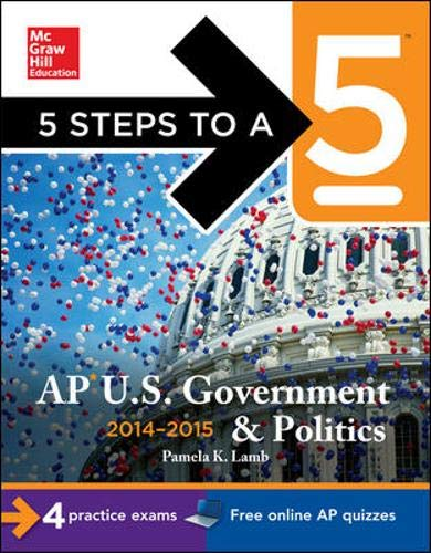 9780071803014: 5 Steps to a 5 AP US Government and Politics, 2014-2015 Edition (5 Steps to a 5 on the Advanced Placement Examinations Series)
