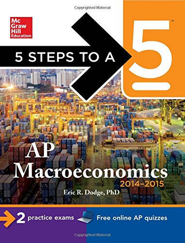 9780071803083: 5 Steps to a 5 AP Macroeconomics, 2014-2015 Edition (5 Steps to a 5 on the Advanced Placement Examinations Series)
