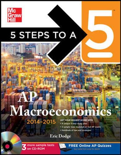 9780071803120: 5 Steps to a 5 AP Macroeconomics with CD-ROM, 2014-2015 Edition (5 Steps to a 5 on the Advanced Placement Examinations Series)