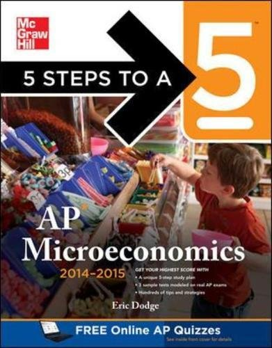 9780071803151: 5 Steps to a 5 AP Microeconomics, 2014-2015 Edition