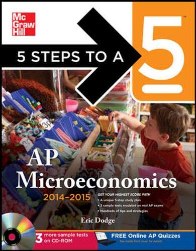 9780071803199: 5 Steps to a 5 AP Microeconomics with CD-ROM, 2014-2015 Edition