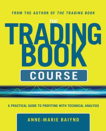 9780071803366: The Trading Book Course:   A Practical Guide to Profiting with Technical Analysis