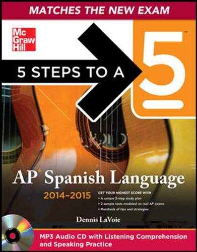 9780071803687: 5 Steps to a 5 AP Spanish Language and Culture with MP3 Disk, 2014-2015 Edition (5 Steps to a 5 on the Advanced Placement Examinations Series)
