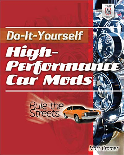 9780071804097: Do-It-Yourself High Performance Car Mods: Rule the Streets