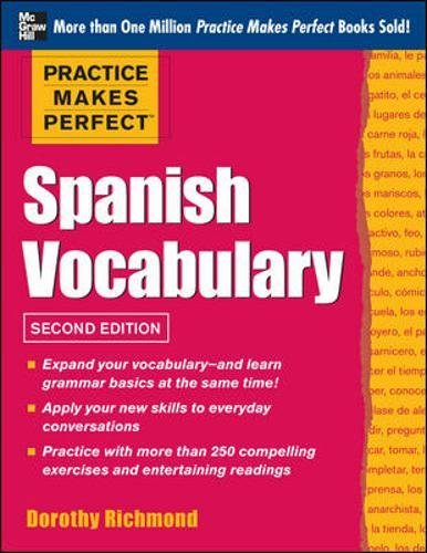 9780071804127: Practice Makes Perfect Spanish Vocabulary, 2nd Edition: With 240 Exercises + Free Flashcard App