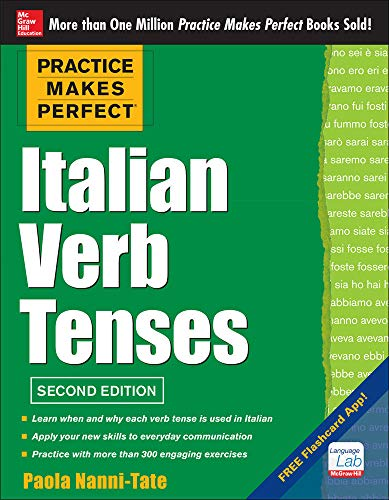 9780071804493: Practice Makes Perfect Italian Verb Tenses, 2nd Edition: With 300 Exercises + Free Flashcard App