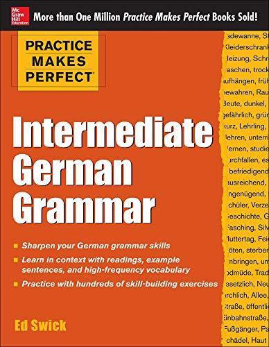 9780071804776: Practice Makes Perfect Intermediate German Grammar (Practice Makes Perfect Series)