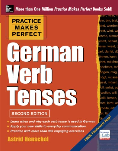 9780071805094: Practice Makes Perfect German Verb Tenses, 2nd Edition: With 200 Exercises + Free Flashcard App (Practice Makes Perfect (McGraw-Hill))