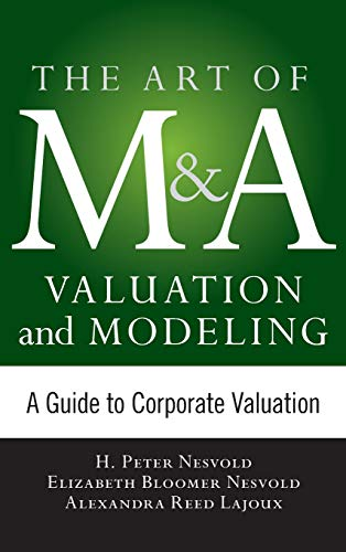 9780071805377: Art of M&A Valuation and Modeling: A Guide to Corporate Valuation (Art of M&A Series)