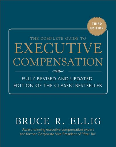 9780071806312: The Complete Guide to Executive Compensation 3/E