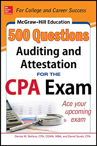 9780071807098: McGraw-Hill Education 500 Auditing and Attestation Questions for the CPA Exam (McGraw-Hill's 500 Questions)