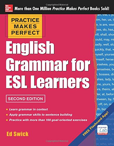 9780071807371: Practice Makes Perfect English Grammar for ESL Learners, 2nd Edition: With 100 Exercises