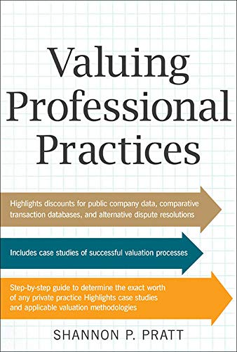 9780071807692: Valuing Professional Practices