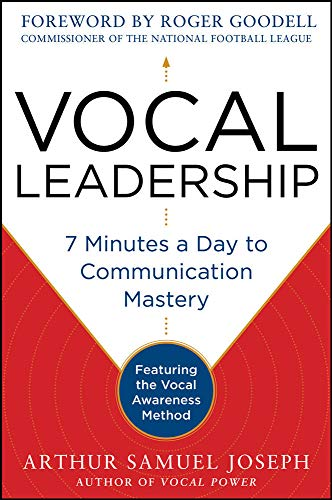 9780071807715: Vocal Leadership: 7 Minutes a Day to Communication Mastery, with a foreword by Roger Goodell