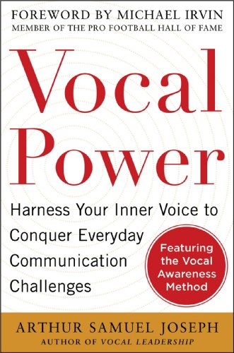 9780071807753: Vocal Power: Harness Your Inner Voice to Conquer Everyday Communication Challenges, with a foreword by Michael Irvin (Business Books)