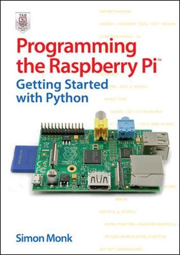 9780071807838: Programming the Raspberry Pi: Getting Started With Python