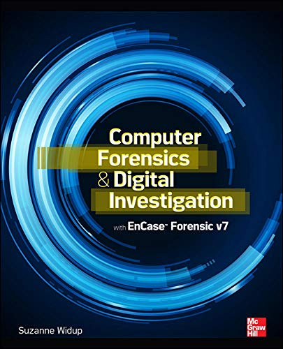 9780071807913: Computer Forensics and Digital Investigation with EnCase Forensic v7 (Networking & Communication - OMG)