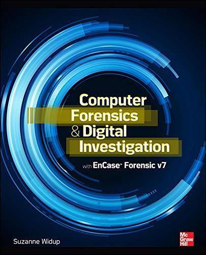 9780071807913: Computer Forensics and Digital Investigation with EnCase Forensic v7