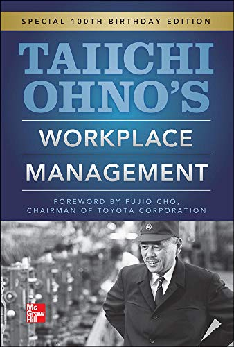 9780071808019: Taiichi Ohnos Workplace Management: Special 100th Birthday Edition
