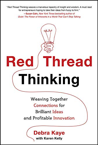 9780071808217: Red Thread Thinking: Weaving Together Connections for Brilliant Ideas and Profitable Innovation