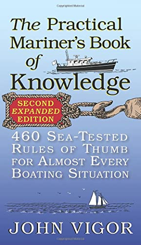 9780071808286: The Practical Mariner's Book of Knowledge, 2nd Edition: 460 Sea-Tested Rules of Thumb for Almost Every Boating Situation