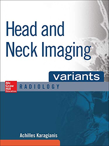 9780071808675: Head and Neck Imaging Variants (Mcgraw-Hill Radiology Series)