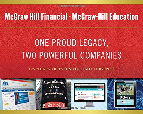 9780071808705: One Proud Legacy, Two Powerful Companies