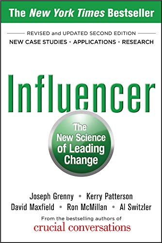 Influencer: The New Science of Leading Change (Second Edition)