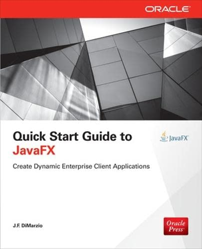 9780071808965: Quick Start Guide to JavaFX (Programming & Web Dev - OMG)