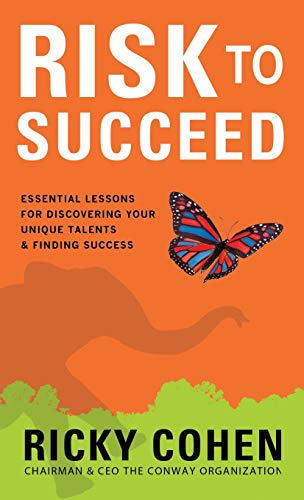 9780071809078: Risk to Succeed: Essential Lessons for Discovering Your Unique Talents and Finding Success (Business Books)