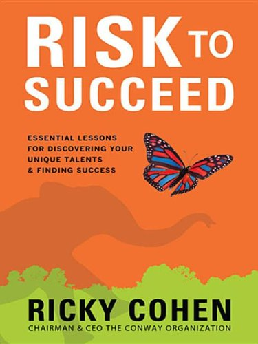 9780071809085: Risk to Succeed: Essential Lessons for Discovering Your Uniqrisk to Succeed: Essential Lessons for Discovering Your Unique Talents and Finding Success Ue Talents and Finding Success