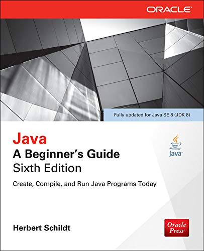 9780071809252: Java: A Beginner's Guide, Sixth Edition