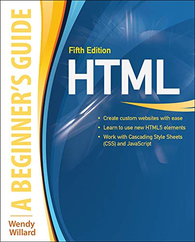 9780071809276: HTML: A Beginner's Guide, Fifth Edition